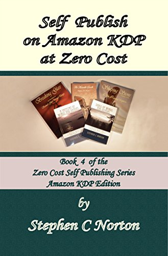 Self Publish on Amazon KDP at Zero Cost: Publish and distribute to