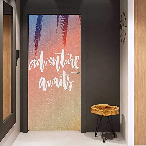 - Onefzc Wood Door Sticker Adventure Artistic Interpretation of Motivational Pictures Adventure Awaits Message Print Easy-to-Clean, Durable W36 x H79 Salmon White