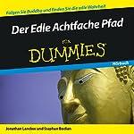 Der Edle Achtfache Pfad für Dummies | Jonathan Landaw,Stephan Bodian