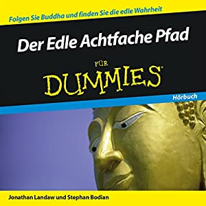 Der Edle Achtfache Pfad für Dummies Hörbuch