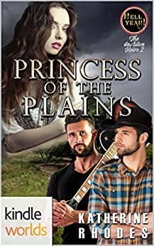 Hell Yeah!: Princess of the Plains (Kindle Worlds Novella) (The da Silva Heirs Book 2) by [Rhodes, Katherine]