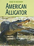 American Alligator, Susan H. Gray, 1602790353