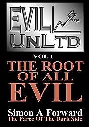 Evil UnLtd Vol 1: The Root Of All Evil