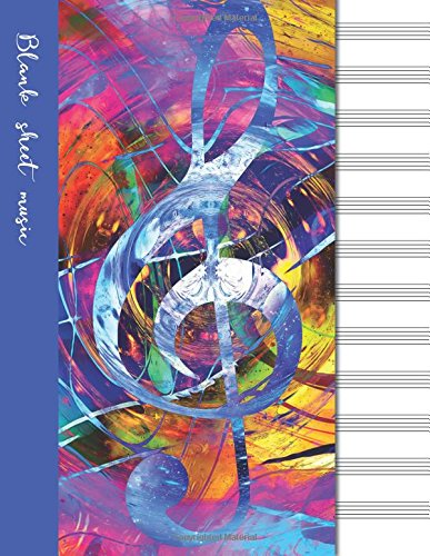 Blank sheet music: Music manuscript paper / staff paper / perfect-bound notebook for composers, musicians, songwriters, teachers and students - 100 ... page - G clef cover (Music lover?s notebooks) Blank Sheet Music Manuscript