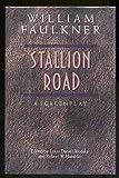 Stallion Road, William Faulkner, 0878053719