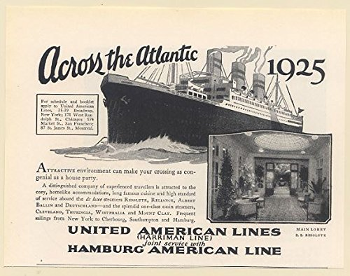 American Line Cruise Ship (1925 United American Lines SS Resolute Cruise Ship Across the Atlantic Print Ad (68736))