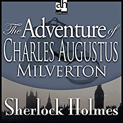 Sherlock Holmes: The Adventure of Charles Augustus Milverton