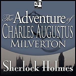 Sherlock Holmes: The Adventure of Charles Augustus Milverton Audiobook