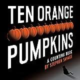Ten Orange Pumpkins, Stephen Savage, 0803739389
