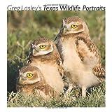 Greg Lasley's Texas Wildlife Portraits, Greg W. Lasley, 1603440577