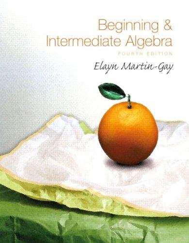 Beginning & Intermediate Algebra Value Pack (includes Student Solutions Manual  & Pearson TI Rebate Coupon $15)