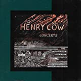 Concerts by Henry Cow (2006-10-01)