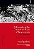 img - for X Jornadas sobre Ganado de Lidia y Tauromaquia: Pamplona, 24 y 25 de febrero de 2017 book / textbook / text book