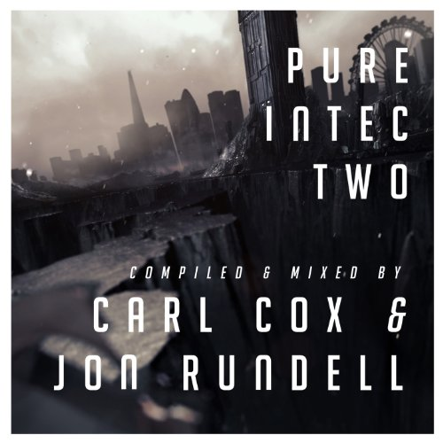 Pure Intec 2 Mixed By Carl Cox   Jon Rundell