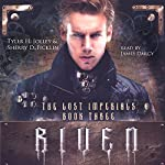 Riven: The Lost Imperials Series, Book 3 | Sherry Ficklin,Tyler Jolley