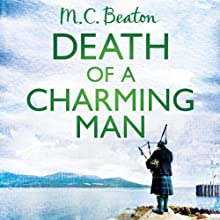 Death of a Charming Man: Hamish Macbeth, Book 10 Audiobook by M. C. Beaton Narrated by David Monteath