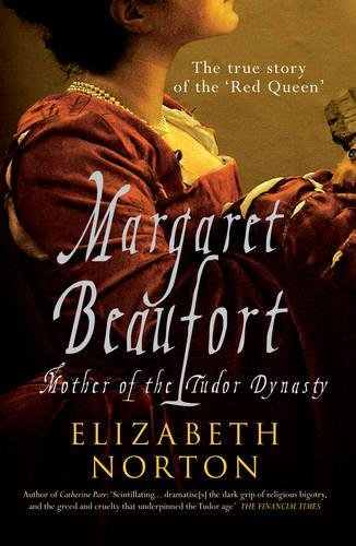 Book cover for Margaret Beaufort: Mother of the Tudor Dynasty