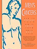 img - for Men's Cancers: How to Prevent Them, How to Treat Them, How to Beat Them book / textbook / text book