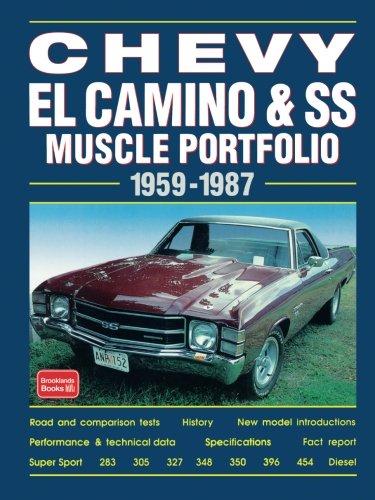 Chevy EL Camino & SS Muscle Portfolio 1959-1987 (Muscle Portfolio Series) ()