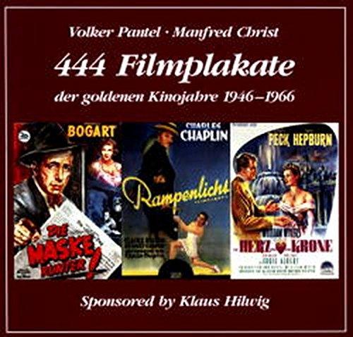 444 Filmplakate der goldenen Kinojahre 1946 - 1966