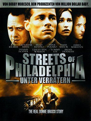 Streets of Philadelphia - Unter Verrätern Film
