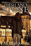 Flesh and Stone (Whitewood Journals Book 1)