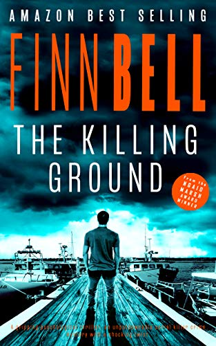 THE KILLING GROUND: A gripping psychological thriller, an unputdownable  serial killer crime mystery with a shocking twist  (The Far South Series  Book