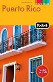 Puerto Rico, Fodor's Travel Publications, Inc. Staff, 1400004527