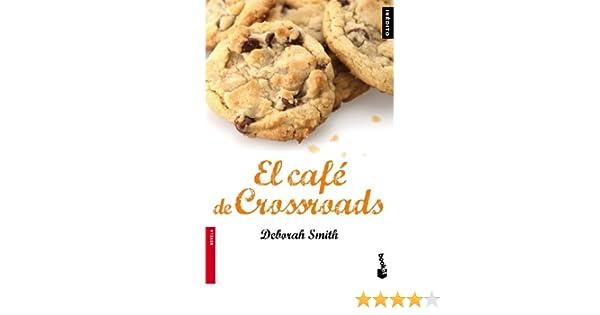 El Café de Crossroads (NF Novela): Amazon.es: Smith, Deborah: Libros