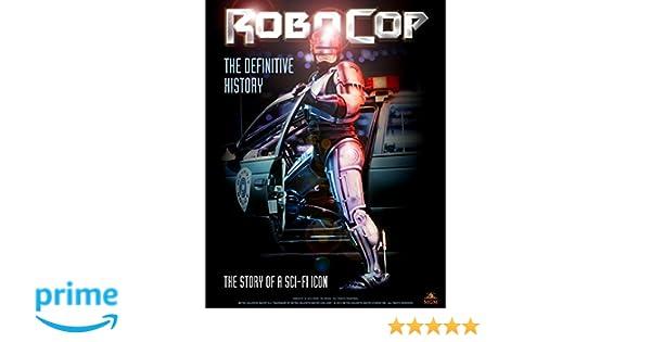 Robocop: The Definitive History: Amazon.es: Calum Waddell: Libros en idiomas extranjeros