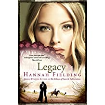 Legacy: Love, Intrigue and Redemption Under the Scorching Spanish Sun (Andalucian Nights Trilogy)