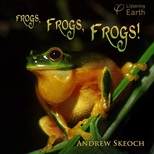 - Approaching Rainy Season (White-lipped Green Tree Frog, Robust Whistling Frogs and Common Nursery Frogs)