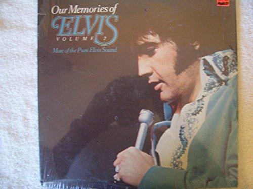 Elvis Presley - Our Memories Of Elvis, Vol. 2 - Zortam Music