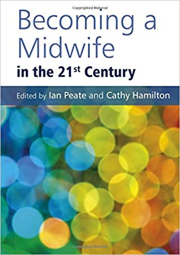 Download online Becoming a Midwife in the 21st Century PDF