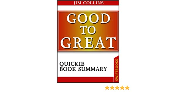 Good to great by jim collins quickie book summary ebook jim good to great by jim collins quickie book summary ebook jim collins dan brickman quickie book summary amazon kindle store fandeluxe Image collections
