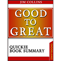 Good To Great by Jim Collins| Quickie Book Summary