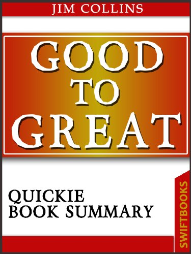 image for Good To Great by Jim Collins| Quickie Book Summary