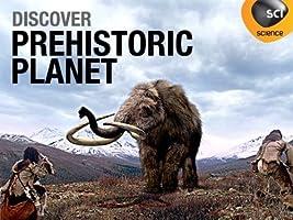 Prehistoric Planet: Volume 1