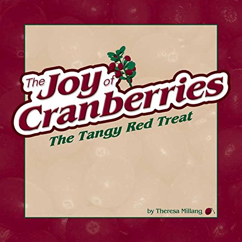 joy-of-cranberries-the-tangy-red-treat-fruits-favorites-cookbooks