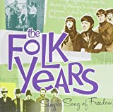 Folk Years%3A Simple Song of Freedom