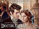 Julian Fellowes Presents Doctor Thorne Season 1