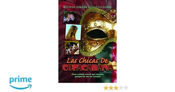 Amazon.com: Las Chicas de Copacabana: Nadine Pascale, Olivier Mathot, Lina Romay, Jerome Foulon, Daniel Lesoeur, Juan Soler, Jean-Marie Lemaire, ...