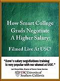 How Smart College Grads Negotiate A Higher Salary: Filmed Live at USC!