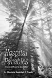 img - for Hospital Parables::