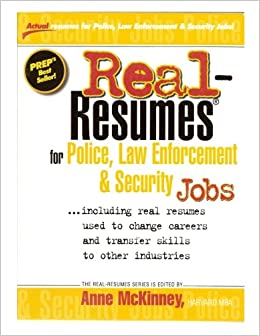 real resumes for police law enforcement security jobs real
