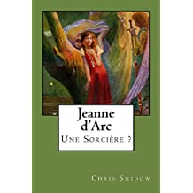 Jeanne d'Arc (French Edition)