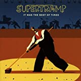 It Was The Best Of Times by Supertramp (1999-04-09)