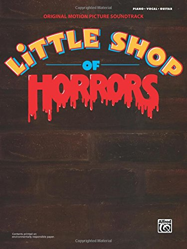 Little Shop of Horrors -- Original Motion Picture Soundtrack: Piano/Vocal/Chords