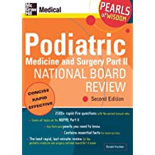 Podiatric Medicine and Surgery Part II National Board Review: Pearls of Wisdom,  Second Edition: Pearls of Wisdom: Pt. 2