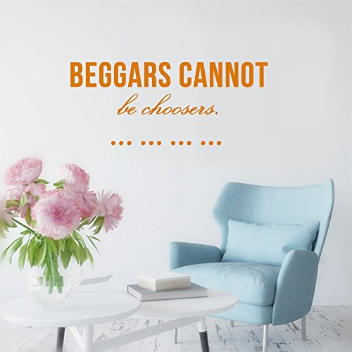 Beggars cannot be choosers. Wall Sticker Family DIY Decor Art Stickers Home Decor Wall Art For Living Room Bedroom Office Home Decoration - Chooser Glasses